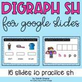 Digraph SH for Google Slides™