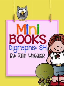 SH Digraphs Phonics Mini Books