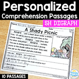 SH Digraphs Reading Passages: PERSONALIZED Comprehension C