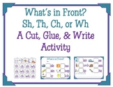 SH, TH, CH, WH What's in Front Activity