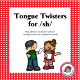 Tongue Twisters for /sh/ - An Articulation Carryover Activity