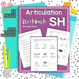Articulation Workbook for the SH Sound Just Print