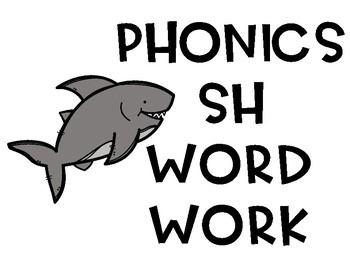 SH phonics word work