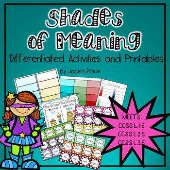 SHADES OF MEANING CENTER, PRINTABLES, & ACTIVITIES