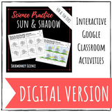 Shadows and the Sun Digital Version: Distance Learning for