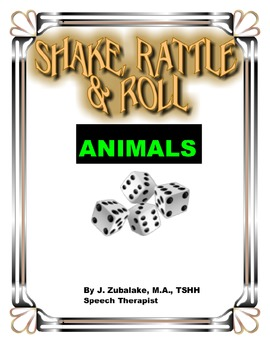 SPEECH THERAPY SHAKE,RATTLE & ROLL GAME- ANIMALS