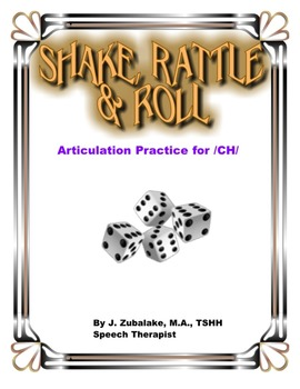 SPEECH THERAPY SHAKE,RATTLE & ROLL Articulation Game for /CH/ Practice