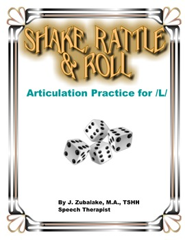SPEECH THERAPY SHAKE,RATTLE & ROLL Articulation Game for /L/ Practice