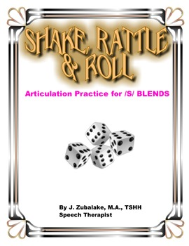 SPEECH THERAPY SHAKE,RATTLE & ROLL Articulation Game for /S/ BLENDS Practice