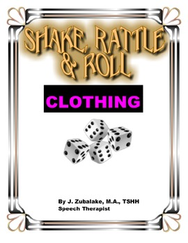 SPEECH THERAPY SHAKE,RATTLE & ROLL GAME-CLOTHING