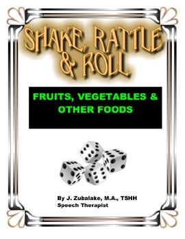 SPEECH THERAPY SHAKE,RATTLE & ROLL GAME- FRUITS, VEGETABLE