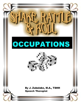 SPEECH THERAPY SHAKE,RATTLE & ROLL GAME-OCCUPATIONS Speech Therapy