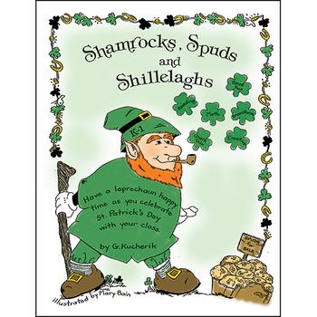 SHAMROCKS, SPUDS AND SHILLELAGHS Gr. K-1