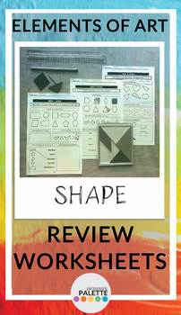 SHAPE- Elements of Art Worksheet REVIEW Packet