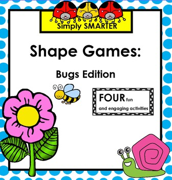 SHAPE GAMES:  Bugs Edition