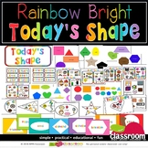 SHAPE OF THE DAY - LEARNING CENTER - RAINBOW BRIGHT