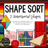 SHAPE SORT - TWO DIMENSIONAL SHAPES