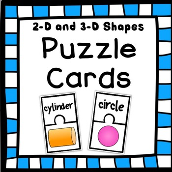 SHAPES:  2D and 3D Puzzle Cards