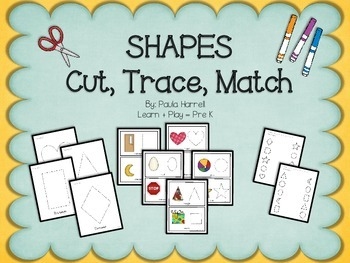 SHAPES  Cut, Trace, Match