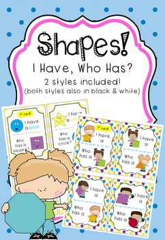 SHAPE GAMES I Have, Who Has?