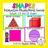SHAPES Interactive PowerPoint Games- 2-D and 3-D Shapes