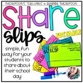 SHARE SLIPS EDITABLE Home to School Connections made EASY