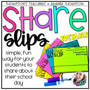 SHARE SLIPS: Home-to-School Connections made EASY! Dinner