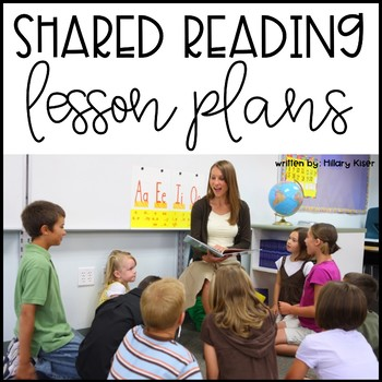 SHARED READING LESSON PLANS (YEAR LONG for 2nd-3rd GRADE)