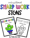 SHARP WORK coming soon signs {Cactus-Themed}