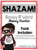 SHAZAM! Bossy R Flashcards and Fluency Game