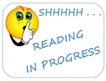 SHHHHH! Reading in Progress sign