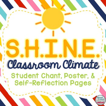 SHINE Classroom Poster, Chant, & Self-Reflection Worksheets