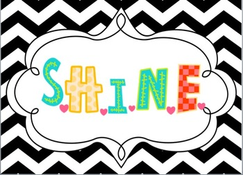 S.H.I.N.E signs for the classroom