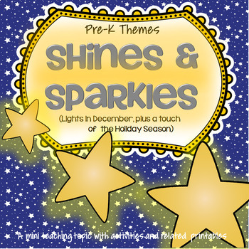 Sources of Light SHINES and SPARKLES in December Activities and Centers