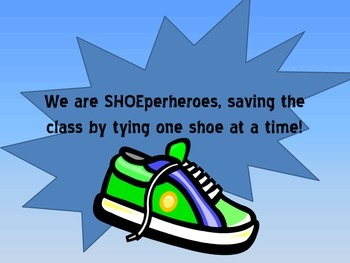 SHOEperhero Classroom Sign
