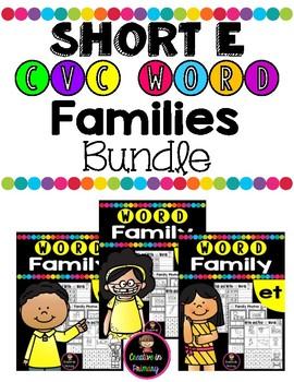 SHORT E CVC WORD FAMILIES WORKSHEETS