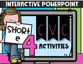 SHORT E INTERACTIVE POWERPOINT CVC Word Work