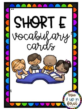 SHORT E VOCABULARY CARDS