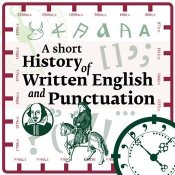 SHORT HISTORY OF ENGLISH WRITING & PUNCTUATION