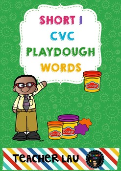 SHORT I CVC WORDS PLAY DOUGH