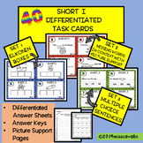 SHORT I DIFFERENTIATED TASK CARDS