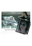 "SHORT STORY ""MIRROR IMAGE"" by Lena Coakley IDENTITY UNIT materials"