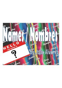 "SHORT STORY ""Names and Nombres"" by Julia Alvarez IDENTITY UNIT materials"