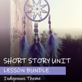 SHORT STORY UNIT - Indigenous Theme (FNMI) - Bundle of Les