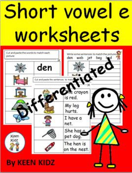 SHORT VOWEL E DIFFERENTIATED WORKSHEETS
