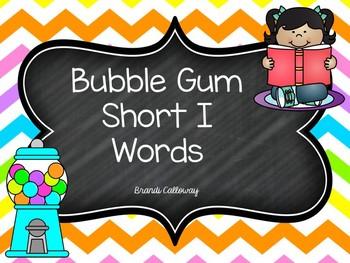 SHORT VOWEL I Bubble Gum Words Fluency Powerpoint Presentation