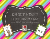 PHONICS MANIA:  SHORT VOWEL  (CVC)