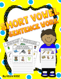 SHORT VOWEL SENTENCE WORK