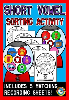 SHORT VOWEL ACTIVITIES (GUMBALL MACHINE SORTING KINDERGARTEN) CVC MIDDLE SOUNDS
