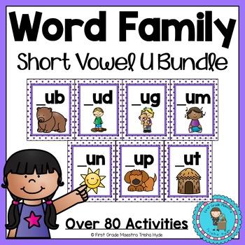 Word Family Short Vowel U Word Work Bundle